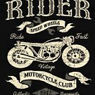 Vintage Cafe Racer Ride Fast by Wild Burro