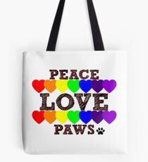 Peace, Love & Paws Rainbow Hearts Dog Slogan Gifts for Dog Lovers Tote Bag