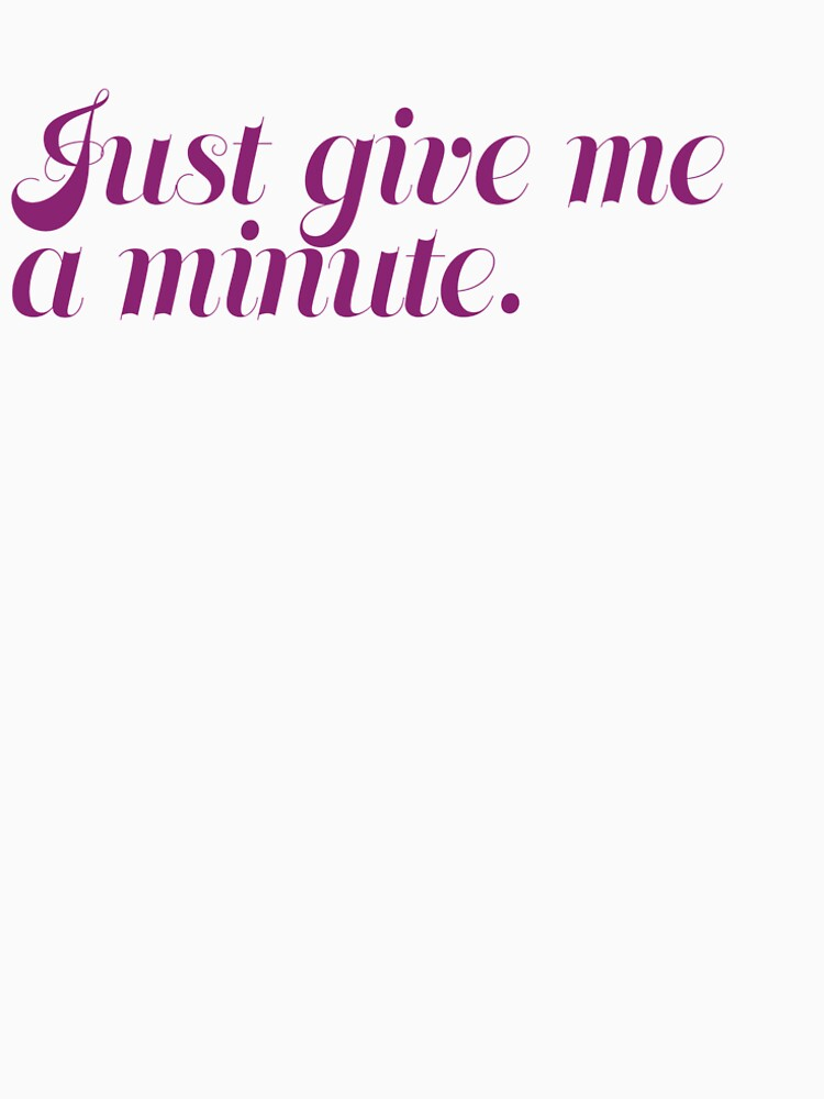 Just give me a minute by babs-agnes