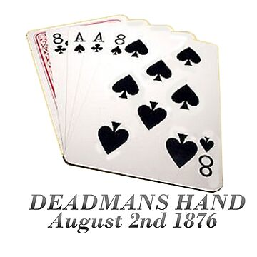 Deadmans hand 1876 by Radwulf