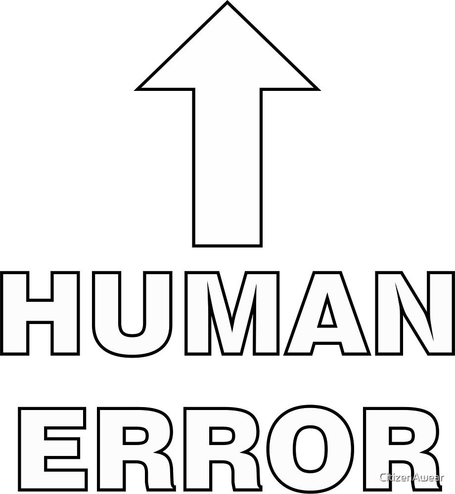 Arrow: Human Error by CitizenAwear