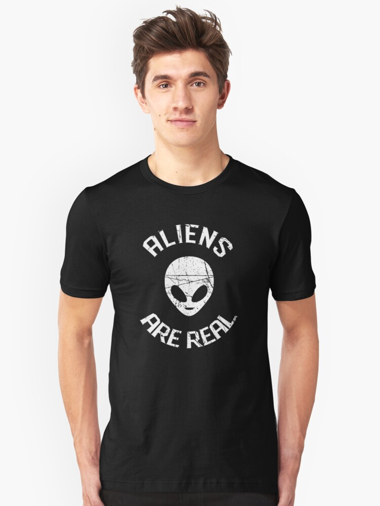 Aliens Are Real Unisex T-Shirt Front