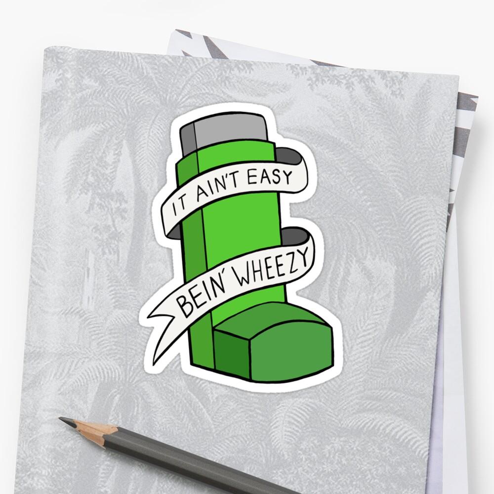 It ain't easy bein'wheezy (Green) by BaconPancakes21