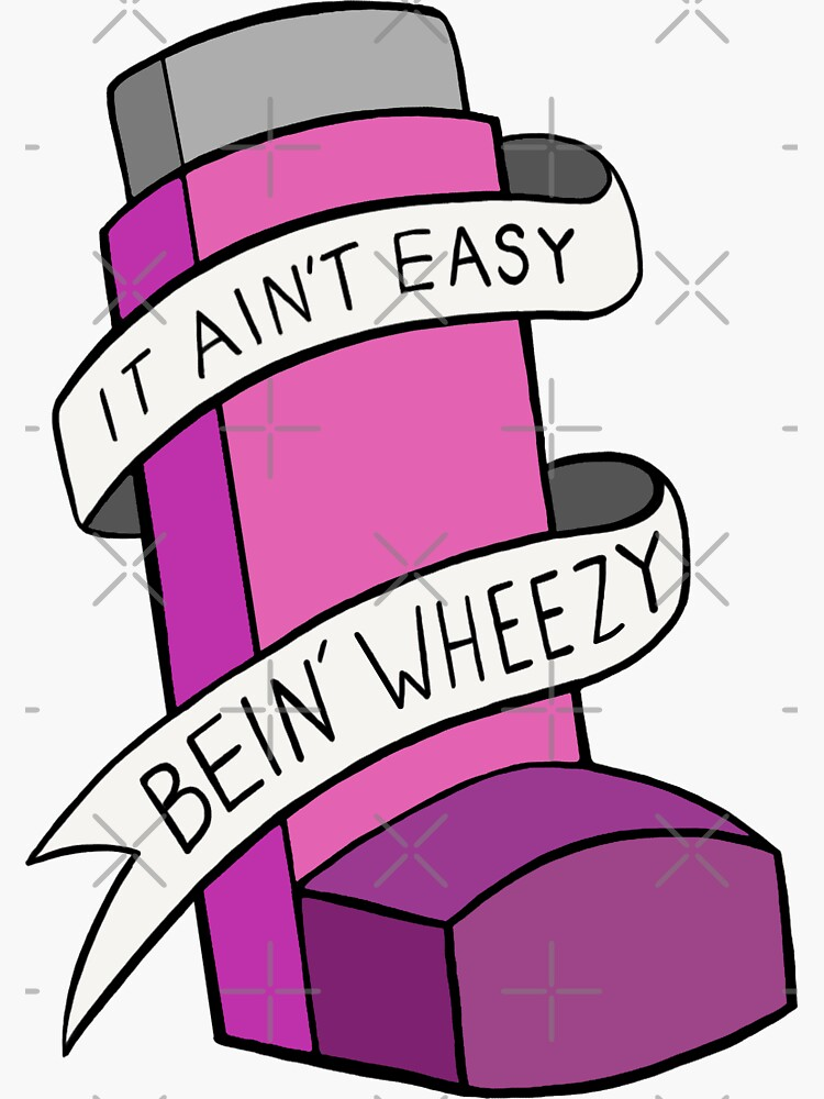 It ain't easy bein' wheezy (Pink) by BaconPancakes21