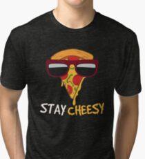 Stay Cheesy Tri-blend T-Shirt