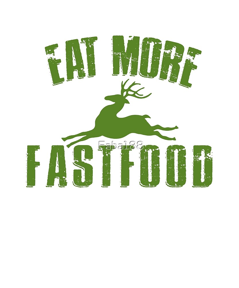 Eat More Fastfood. by Faba188
