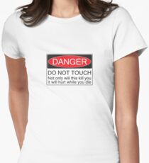 Danger - Don't Touch Womens Fitted T-Shirt