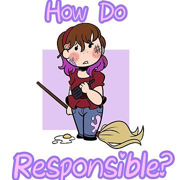 How Do Responsible? by BefishProd