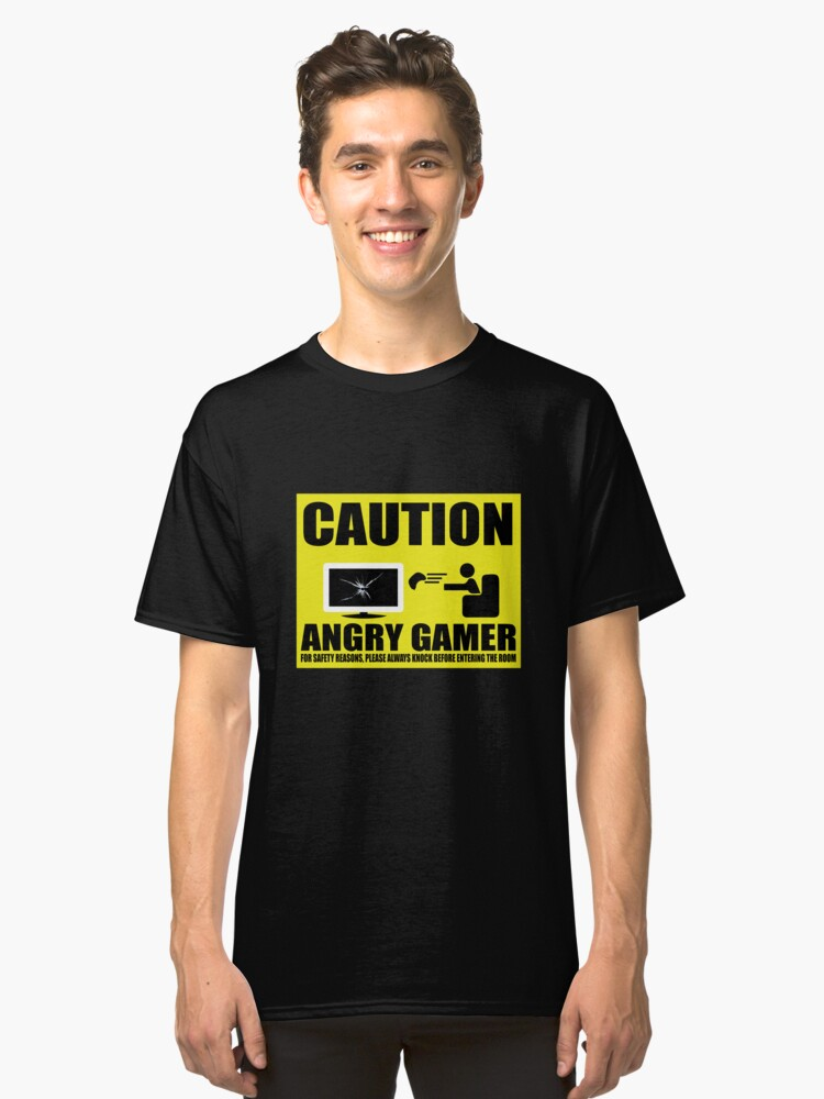 Funny Caution Angry Gamer T-Shirt Classic T-Shirt Front