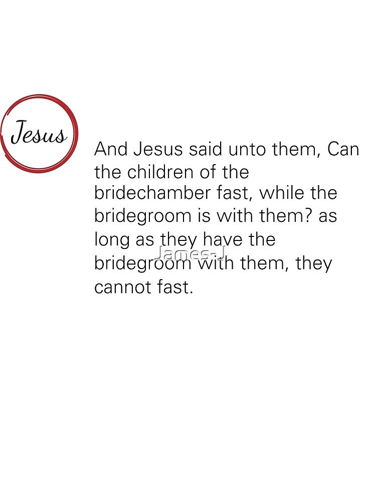Jesus Said Mark 2:19 by James-J