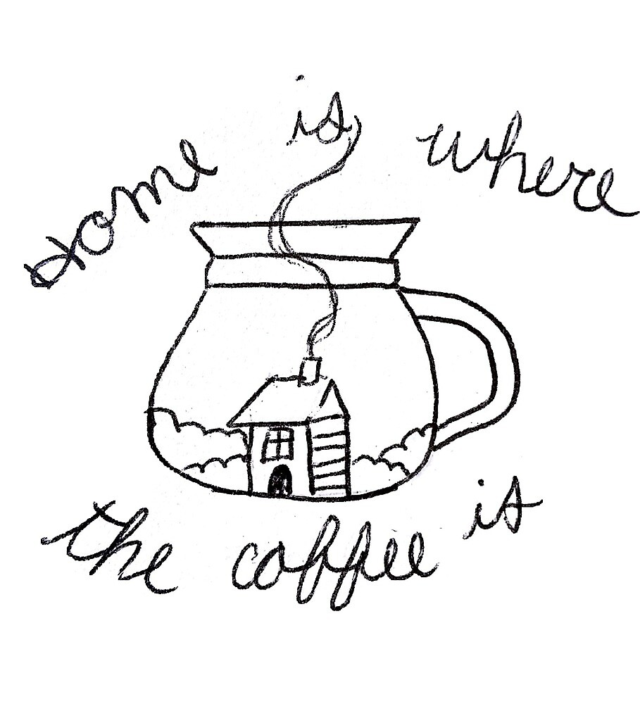 Coffee is home  by pinnedpoint