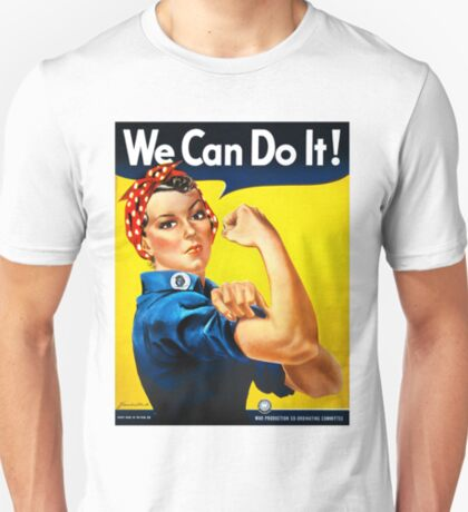 Rosie the Riveter - US World War II Propaganda Poster T-Shirt
