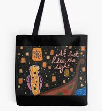 At Last I See the Light Tote Bag