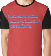 Passionate Haiku just for you! Graphic T-Shirt