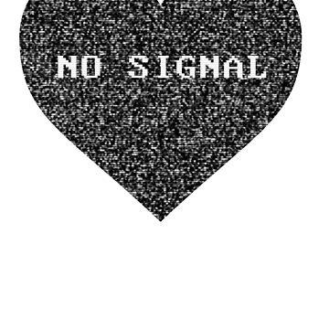 No Signal, No Heart by sonatamartica