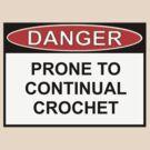 Danger - Prone To Crochet by Ron Marton