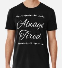 Immer müde Posty Design Premium T-Shirt