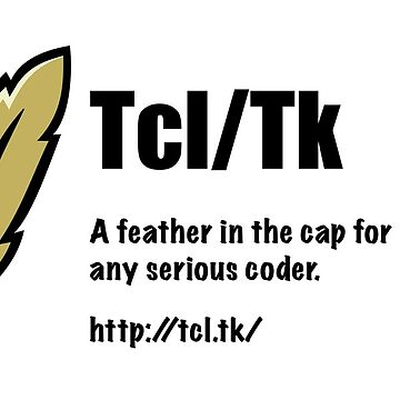 Tcl/Tk - Feather in the cap - Coder by pcaffin
