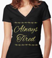 Always Tired Posty Design Women's Fitted V-Neck T-Shirt