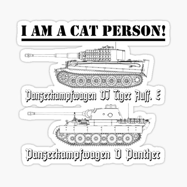 I Am A Cat Person (TANKS) Sticker