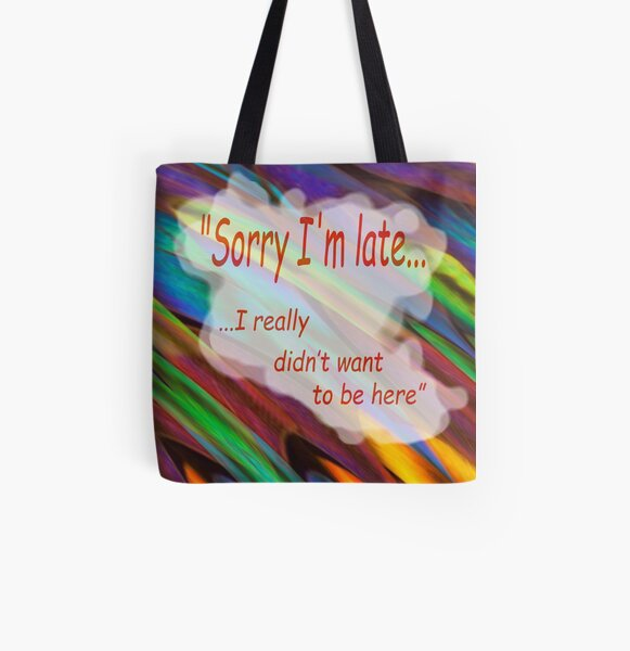 Sorry I'm Late by Cecile Grace Charles All Over Print Tote Bag