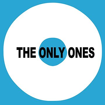 ONLY ONES by atomtan