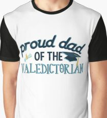 Dad High School Valedictorian Graduation T Shirt Gift Father Graphic T-Shirt