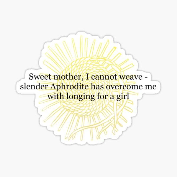 Sappho Cannot Weave Sticker