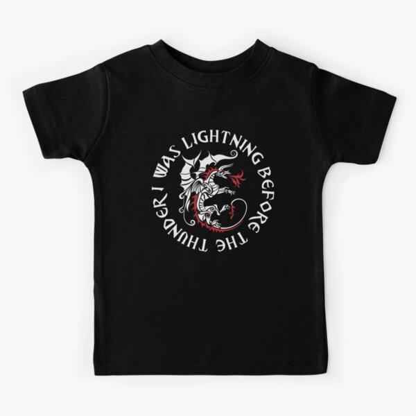I Was Lightning Before The Thunder T-Shirt The Dragons Kids T-Shirt