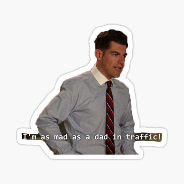 mad as a dad Sticker