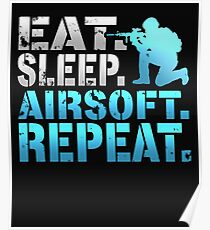 Eat Sleep Airsoft Repeat Poster