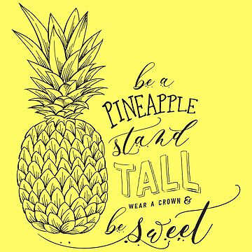 Be A Pineapple! by fennirose