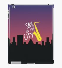 SAX in the City - saxophone iPad Case/Skin