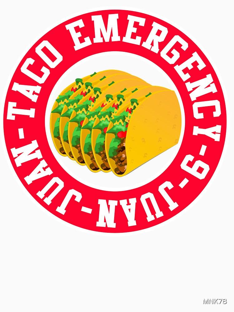 Taco Emergency Funny Shirt by MNK78