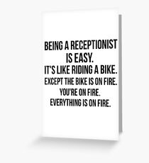 Being a Receptionist Is Easy Greeting Card