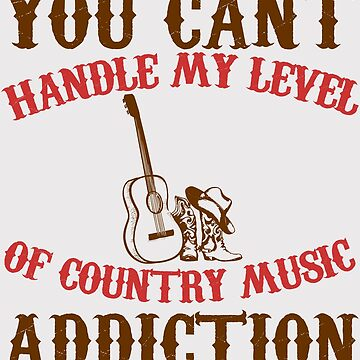 Country Music Addiction by itsmwaura