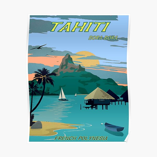 TAHITI : Vintage Travel to Bora Bora Advertising Print Poster
