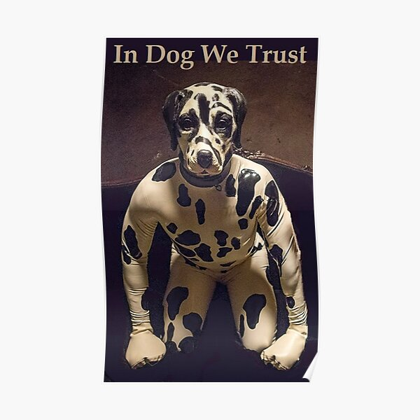 """""""In Dog We Trust"""" inspired by the """"Preacher"""" TV Series Poster"""