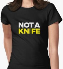 Not A Knife Women's Fitted T-Shirt