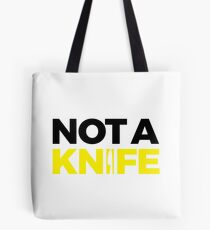Not A Knife - Black Tote Bag