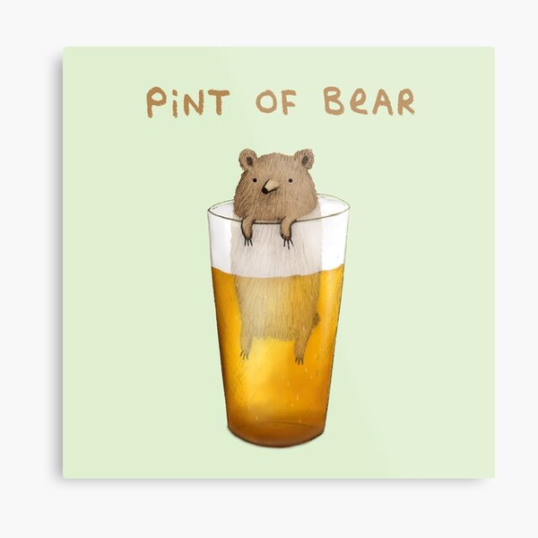 Pint of Bear Metal Print