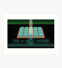 It's a UNIX system... I know this! Art Print