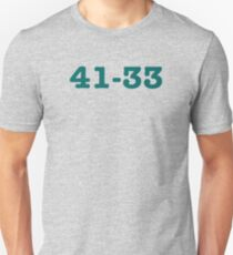 Philly fans, you know the score.  41-33. Unisex T-Shirt