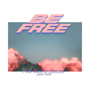 Be Free by JTNC
