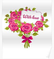 Flowers bouquet, gift, with love,pink roses Poster