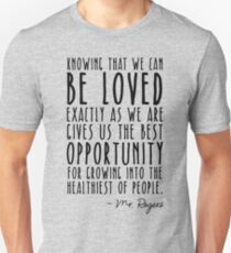 Knowing That We Can Be Loved Unisex T-Shirt