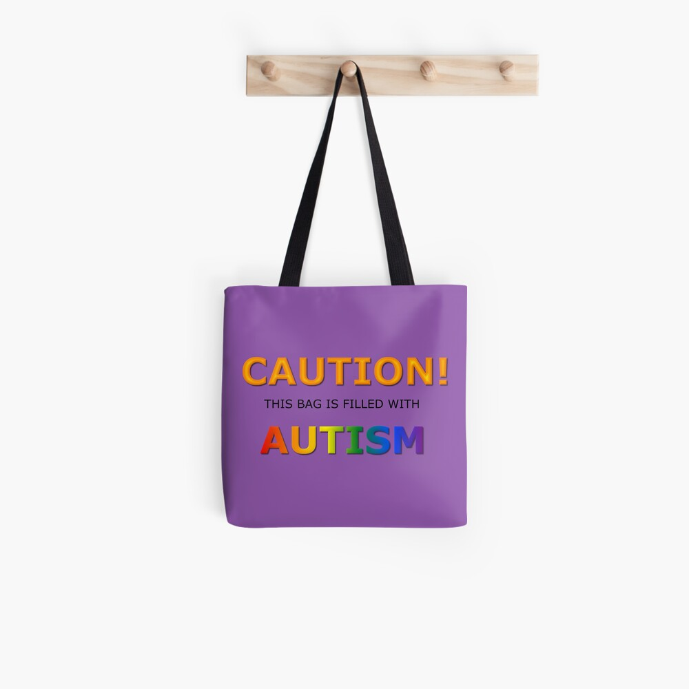 Caution! this bag is filled with Autism Tote Bag