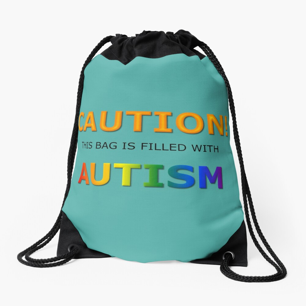 Caution! this bag is filled with Autism Drawstring Bag