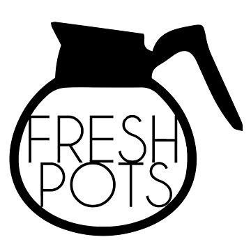 Fresh Pots by rupruprupley