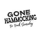 Gone Hammocking Be Back Someday by jitterfly